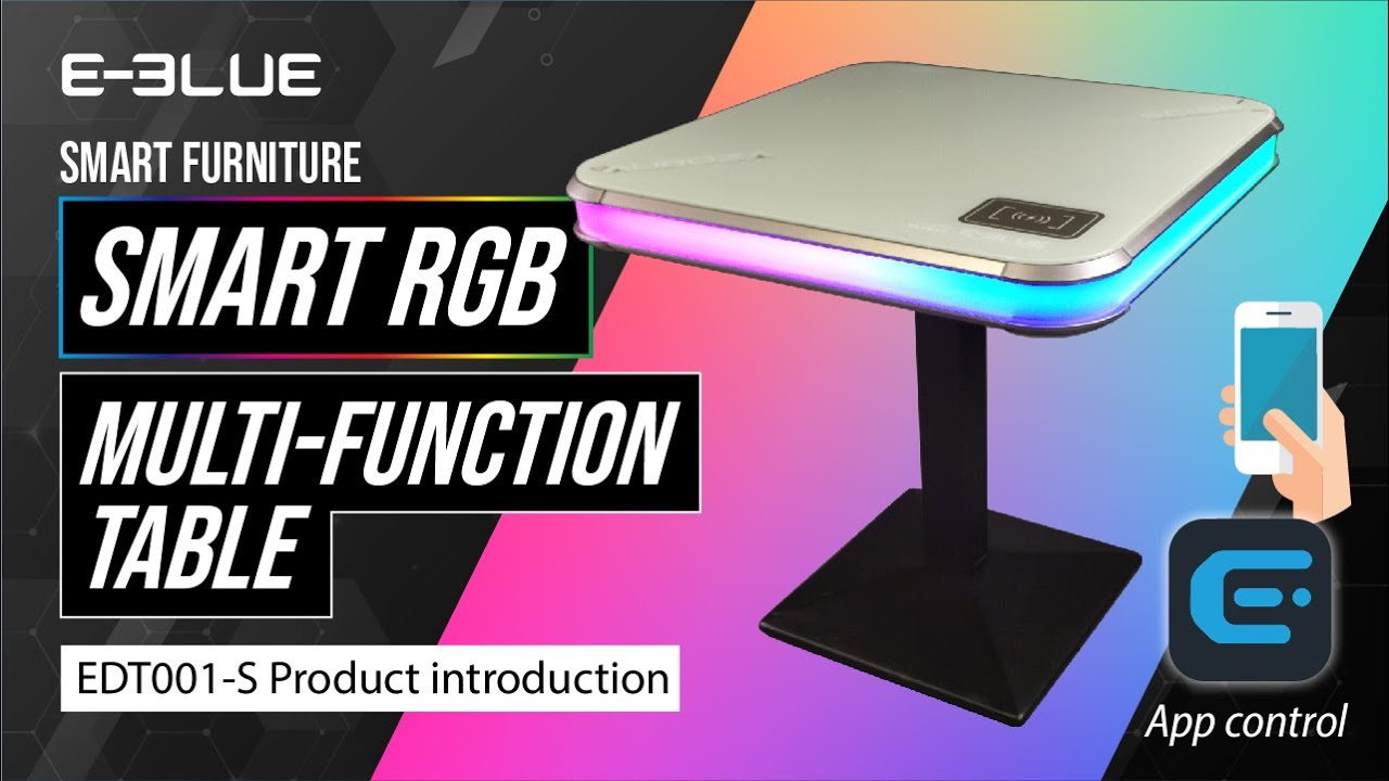 """EDT001-S """"Smart"""" RGB multi-function table"""