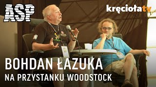 Retransmisja ASP - Bohdan Łazuka - Przystanek Woodstock 2009