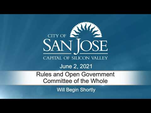 JUN 2, 2021 | Rules & Open Government/Committee of the Whole