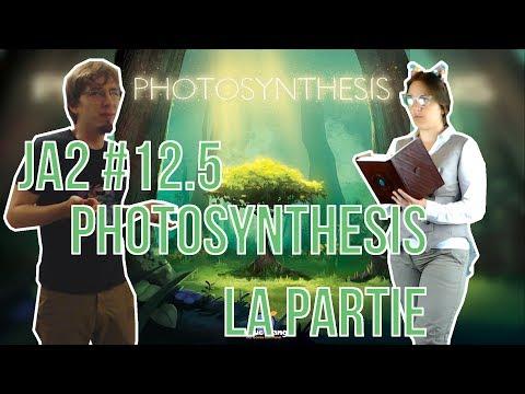 Des jeux à deux ep 12.5 : Photosynthesis la partie