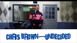 Chris Brown - Undecided (Joda Omi Cover)