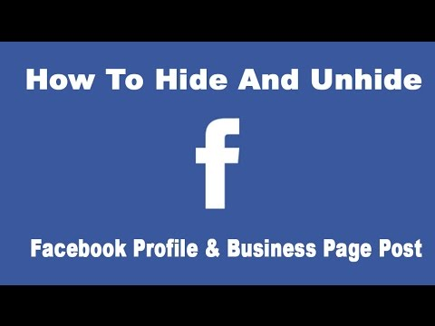 How to Hide & Unhide Facebook Profile Page And Business Page Post (TIMELINE)
