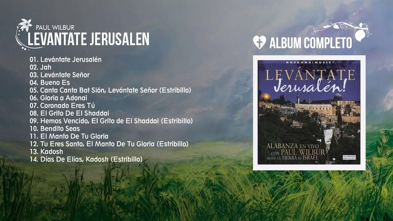 gratis cd levantate jerusalen paul wilbur