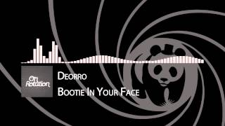 Deorro - Bootie In Your Face (Original Mix)