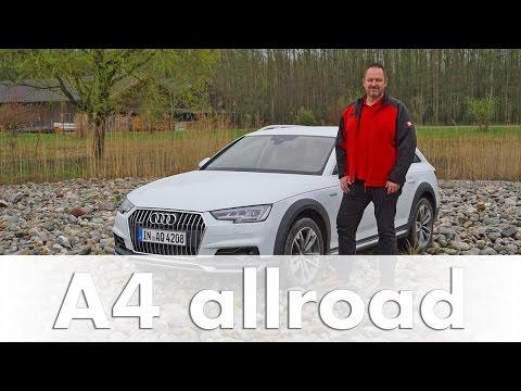 Audi A4 allroad quattro 2016 | 3.0 TDI | Test | Fahrbericht | Auto | Deutsch | 2017