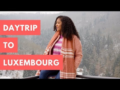 VLOG: Daytrip to Luxembourg