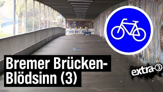 Realer Irrsinn: Unglaubliches von der Stephanibrücke in Bremen