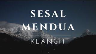 Download lagu Sesal Mendua - Klangit [Lirik]