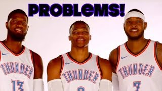 The 3 BIG PROBLEMS with the OKC THUNDER!