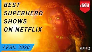 Best Superhero Shows on Netflix (As Of April 2020)