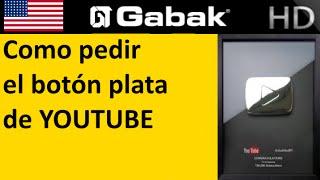 Como pedir el botón plata de Youtube