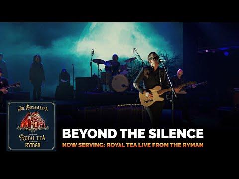 "Joe Bonamassa - ""Beyond The Silence"" (LIVE) - Now Serving: Royal Tea Live From The Ryman"