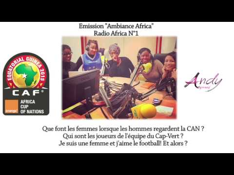 CAN 2015 Les filles et le foot. Radio Africa 1