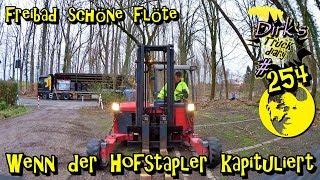 Freibad schöne Flöte / Wenn der Hofstapler kapituliert  / Truck diary #254