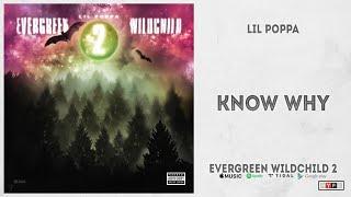 "Lil Poppa - ""Know Why"" (Evergreen Wildchild 2)"