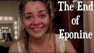 The End of Eponine   Vlogmas Day Four