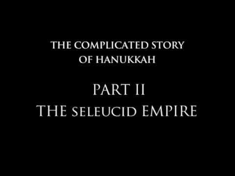 Context: Hanukkah Part II, The Seleucid Empire