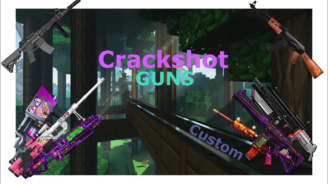 Minecraft GUNS CrackShot custom Guns / weapons
