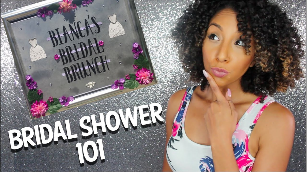 bridal shower 101 everything you need to know biancareneetoday youtube