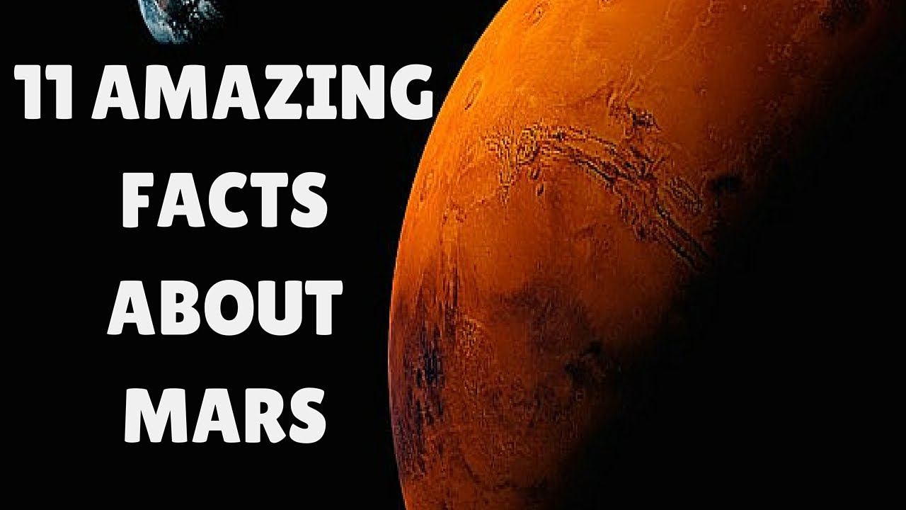 Interesting Facts About Mars | 11 Amazing Mars Facts - YouTube