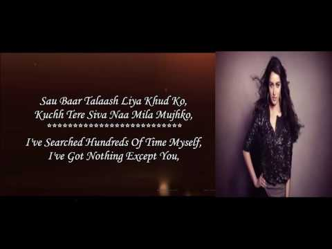 Phir Bhi Tumko Chaahungi - Shraddha Kapoor - Half Girlfriend - Lyrical Video With Translation