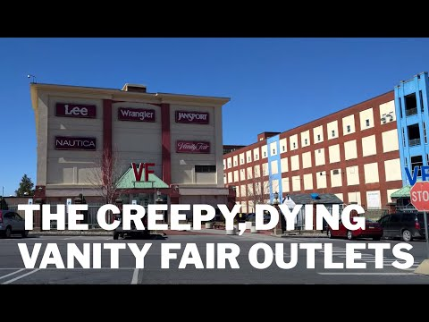 The Creepy, Dying Vanity Fair Outlets - West Reading PA