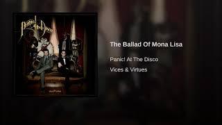 The Ballad Of Mona Lisa- Panic! At The Disco