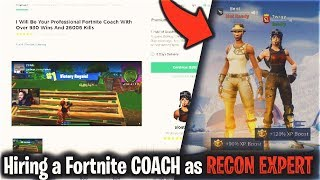 Hiring a Fortnite Coach as a RECON EXPERT (RAREST SKIN)
