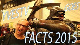 FACTS 2015     COMICS - COSPLAY - SCIFI - ARTISTS - ANIME