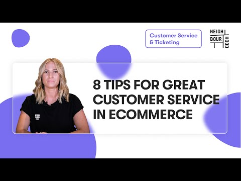 8 Ways to Improve Your Ecommerce Customer Service in 2021