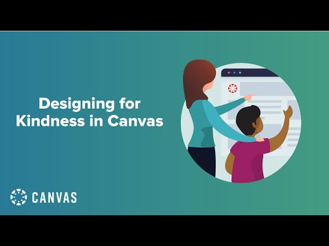 Designing for Kindness in Canvas