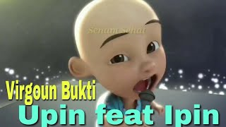 Video Virgoun Bukti Versi Upin Ipin Parody (Musik, Lirik, Video) Full Hd || Lucu n Gokil Abis Gayanya download MP3, 3GP, MP4, WEBM, AVI, FLV Oktober 2018