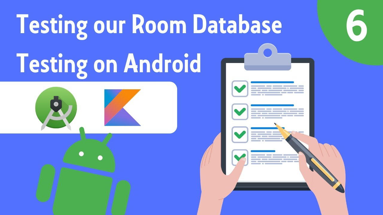 Testing Room Databases - Testing on Android - Part 6