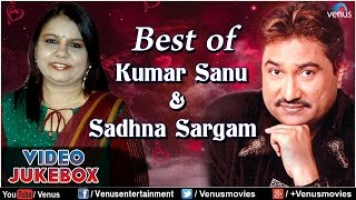 best of kumar sanu sadhna sargam romantic hits video jukebox
