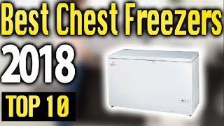 Best Chest Freezers 2018 🔥 TOP 10 🔥