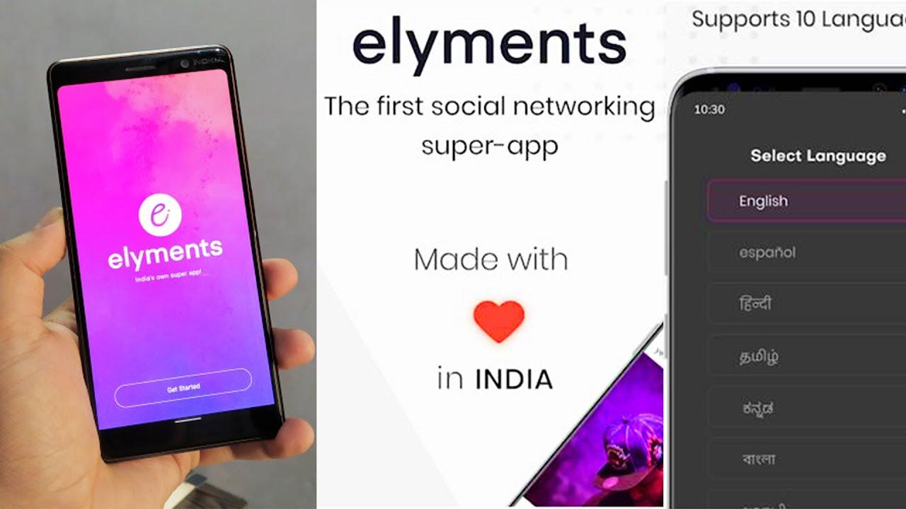 ELYMENTS- INDIA'S FIRST SOCIAL MEDIA APP