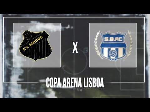 Copa Arena Lisboa AMISTOSO - EV. Amigos x Sport Belém