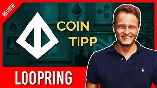 Kryptowährungen 2018 - Altcoin Tipp | UNTERSCHÄTZT: Loopring