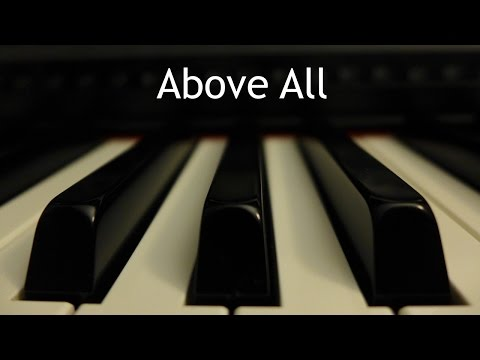 Above All - piano instrumental cover with lyrics