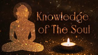 Knowledge of The Soul