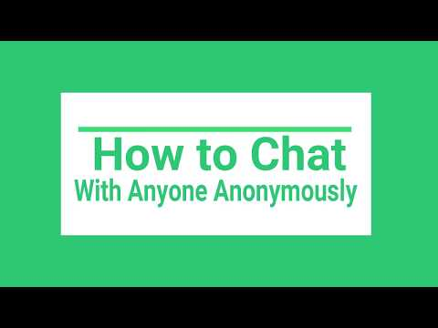 How To Chat With Random Strangers Anonymously Online ?( 2019)