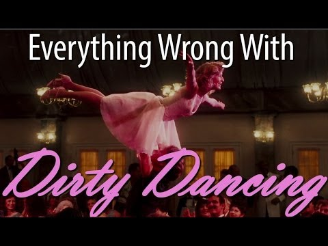 Everything Wrong With 'Dirty Dancing' In 8 Minutes Or Less