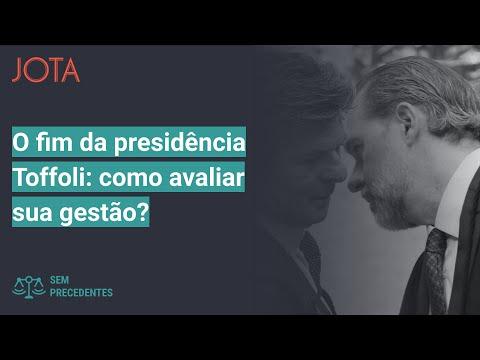 Sem Precedentes, ep. 32: o fim da presidência Toffoli no STF. Como avaliar sua gestão?