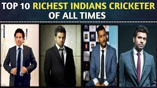 Top 10 Richest Indian Cricketers Of All Times | with Their Earning Assets, Salary And Net Worth |