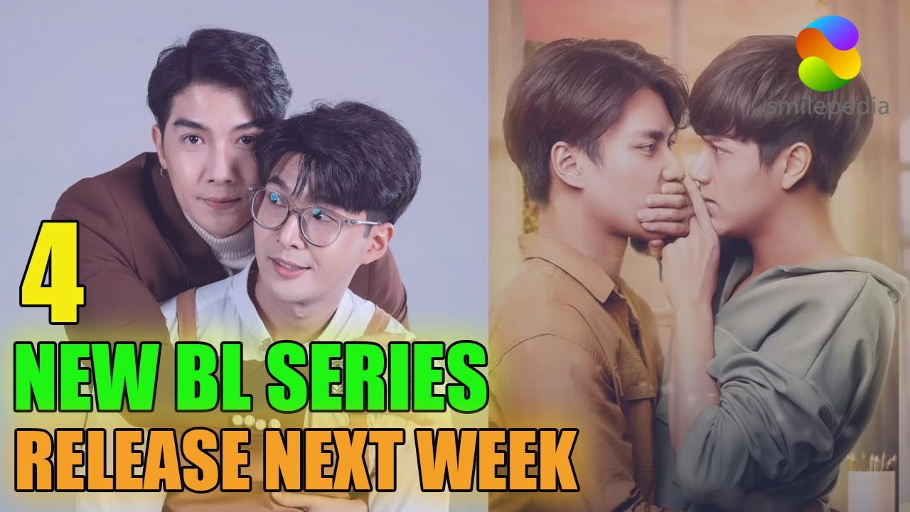 Download 4 Most Anticipated New BL Series Release Next Week (October End)   Smilepedia Update