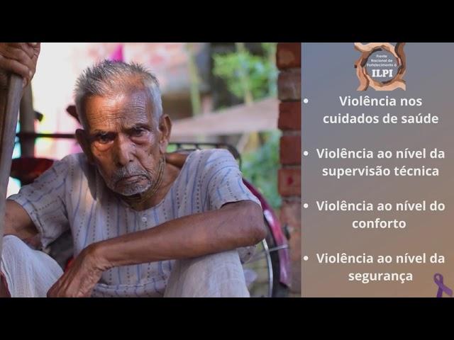 Violência sobre Idosos nas ILPI: Sem medo de agir