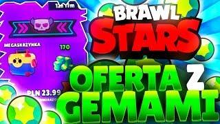 OFERTA Z GEMAMI  BRAWL STARS POLSKA  (odc.52)