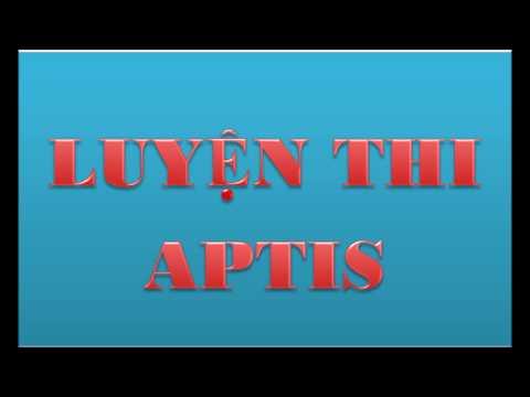 Aptis listening test sample 1 - Thi thử aptis phần nghe