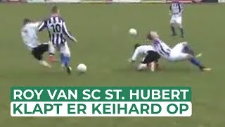 Roy van SC St. Hubert klapt er keihard op