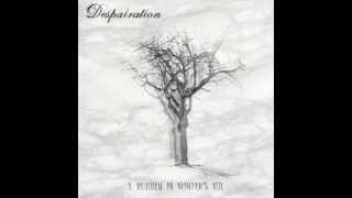 Despairation - The One Who Ceased To Breathe